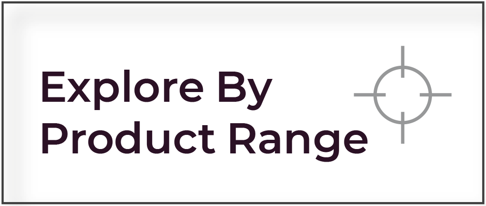 Explore by Product Range